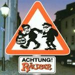 Achtung! Räuber - Räuber