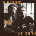 Lost Together - Rembrandts