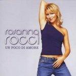 Un poco di amore - Rosanna Rocci