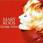 Roosige Zeiten - Mary Roos