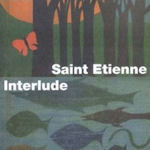 Interlude - Saint Etienne