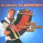 Keine Party ohne uns - Florian Silbereisen