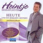 Heute und ein bisschen gestern - Jubiläumsalbum - Heintje Simons