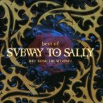 Best Of Subway To Sally - Die Rose im Wasser - Subway To Sally