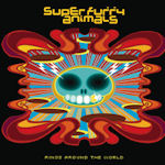 Rings Around The World - Super Furry Animals