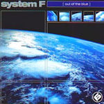 Out Of The Blue - System F