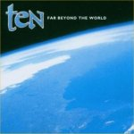 Far Beyond The World - Ten