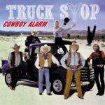 Cowboy Alarm - Truck Stop