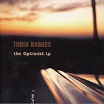 The Optimist LP - Turin Brakes