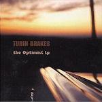 The Optimist LP - Turin Brakes