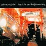 Live At The Bassline Johannesburg - Colin Vearncombe