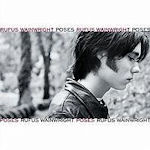 Poses - Rufus Wainwright