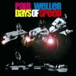 Days Of Speed - Paul Weller