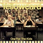 One For The Kids - Yellowcard