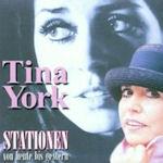 Stationen von heute bis gestern - Tina York
