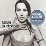 La Zizanie - Zazie