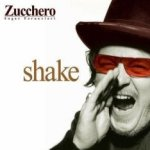 Shake (International Version) - Zucchero