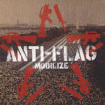Mobilize - Anti-Flag