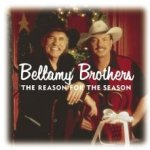 The Reason For The Season - Bellamy Brothers