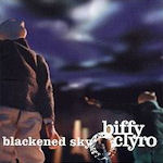 Blackened Sky - Biffy Clyro