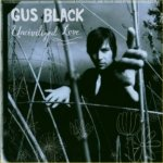 Uncivilized Love - Gus Black