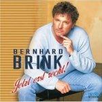 Jetzt erst recht - Bernhard Brink