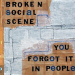 You Forgot It In People - Broken Social Scene