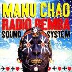 Radio Bemba Sound System - Manu Chao