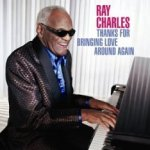 Thanks For Bringing Love Around Again - Ray Charles