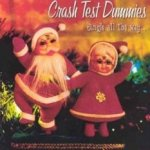 Jingle All The Way - Crash Test Dummies