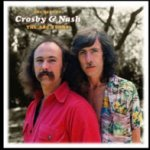 The Best Of Crosby + Nash - The ABC Years - Crosby + Nash