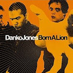 Born A Lion - Danko Jones