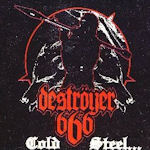 Cold Steel... For An Iron Age - Deströyer 666