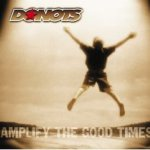 Amplify The Good Times - Donots