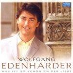 Was ist so schön an der Liebe - Wolfgang Edenharder