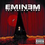The Eminem Show - Eminem