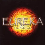 The Full Circle - Eureka