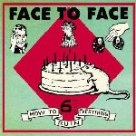 How To Ruin Everything - Face To Face