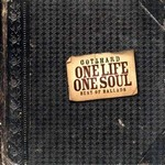 One Life One Soul - Best Of Ballads - Gotthard