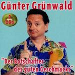 Der Botschafter des guten Geschmacks - Günter Grünwald