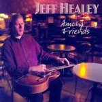Among Friends - Jeff Healey
