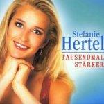 Tausendmal stärker - Stefanie Hertel