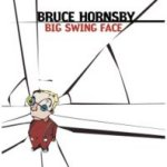 Big Swing Face - Bruce Hornsby