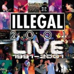 Live 1991 - 2001 - Illegal 2001