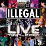 Live 1991 - 2001 - Illegal 2001