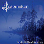 In The Halls Of Awaiting - Insomnium