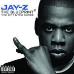 The Blueprint2: The Gift And The Curse - Jay-Z