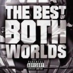 The Best Of Both Worlds - {Jay-Z} + {R. Kelly}