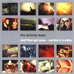 Stuff That Got Away - Rarities And B-Sides - Jeremy Days
