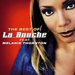 The Best Of La Bouche feat. Melanie Thornton - {La Bouche} + {Melanie Thornton}